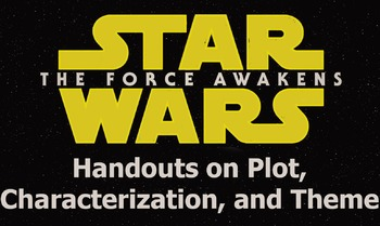 Handouts on Plot, Characterization, and Theme for Star War