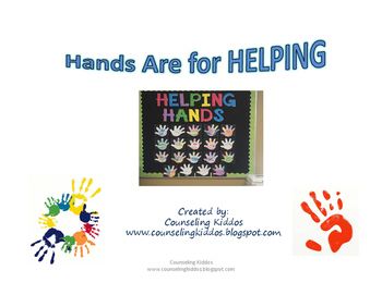 Hands Are for Helping: No Bully Zone