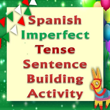 Hands-On Activity: Making Spanish Sentences in the Imperfe
