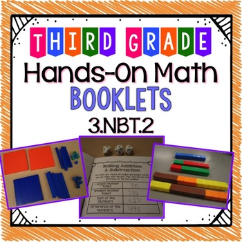 Hands-On Math Booklet 3.NBT.2 {Addition & Subtraction}