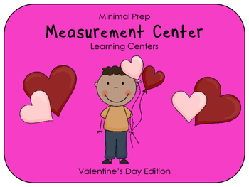 Hands On Measurement Center - Valentine's Day Themed (2 SETS)