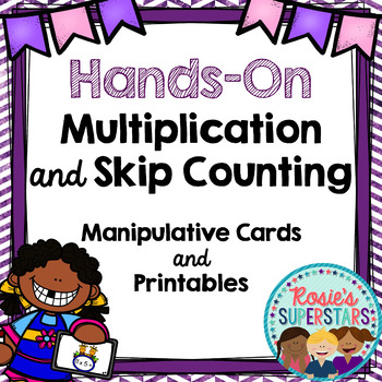 Hands-On Multiplication and Skip Counting: Manipulative Ca