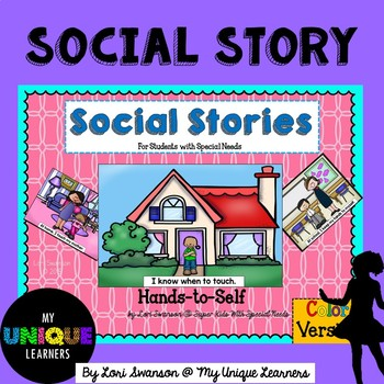 Hands-to-Self: A Social Story (Color Version)