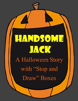 """Handsome Jack Bundle: A Halloween Story with """"Stop and Dra"""