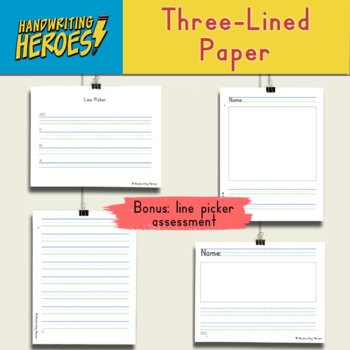 """""""Line Picker"""" Assessment Tool and Three-Lined Writing Paper"""