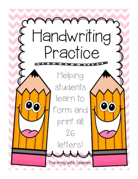Handwriting Practice {Learning to Form and Print All 26 Letters}