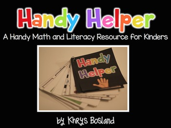 Handy Helper {A Math and Literacy Resource for Kindergarte