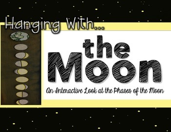 Hanging with the Moon - Interactive Phases of The Moon