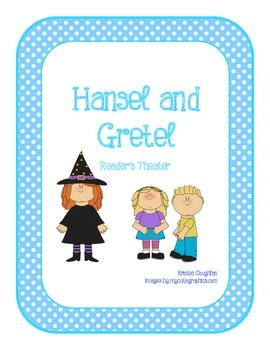 Hansel and Gretel Reader's Theater Script
