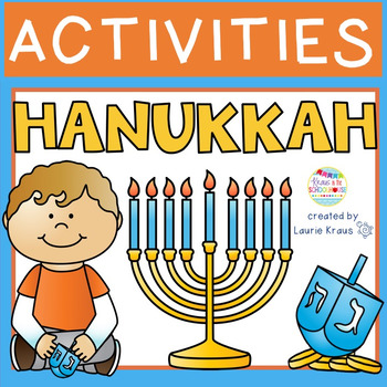 Hanukkah - Activities to Celebrate the Hanukkah Holiday