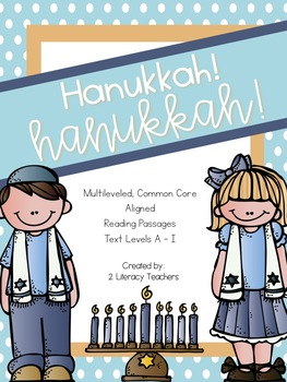 Hanukkah! Hanukkah! CCSS Aligned Leveled Reading Passages
