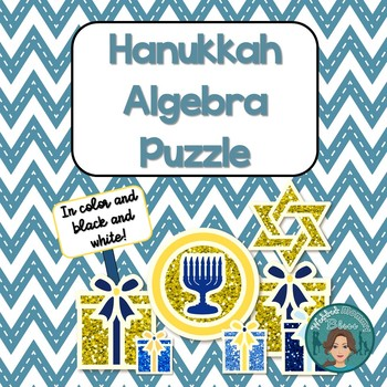 Hanukkah Math Algebra Puzzle for the middle and high schoo