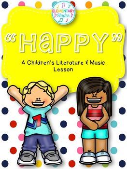 Happy! - A Children's Literature & Music Lesson