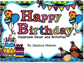 Happy Birthday: Classroom Decor and Activities