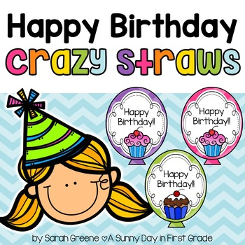 Happy Birthday Crazy Straws!