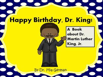 Dr. Martin Luther King, Jr. (An informational book about D