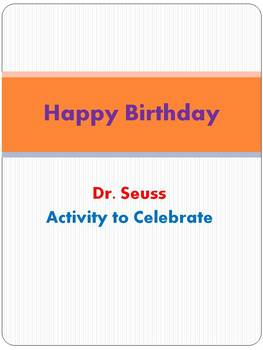 Happy Birthday Dr. Seuss Activity to Celebrate - new layout