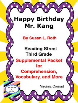 Happy Birthday Mr. Kang--Supplemental Packet--Reading Stre