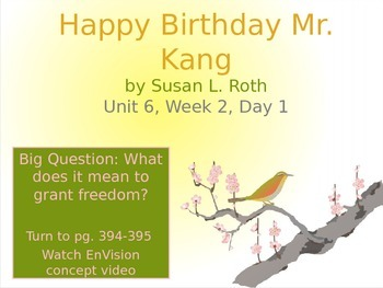 Happy Birthday Mr. Kang PowerPoint Reading Street 3.6.2