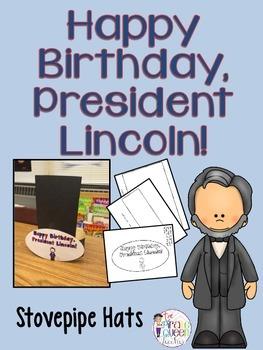 Happy Birthday, President Lincoln Stovepipe Hats for Presi