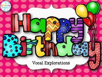 Happy Birthday Vocal Explorations
