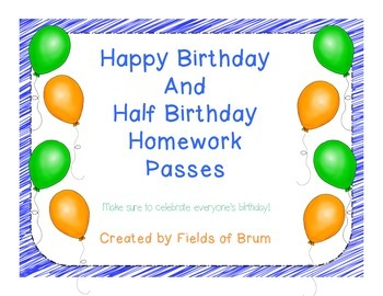 Happy Birthday and Happy Half Birthday Homework Passes (FREEBIE)