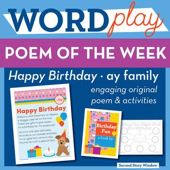 Happy Birthday - ay Word Family Poem of the Week