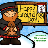 Happy Groundhog's Day!! Groundhog's Day, Hibernation, and Shadows