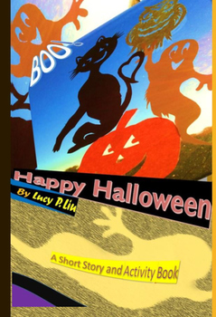 Happy Halloween ---Story and Activity Book