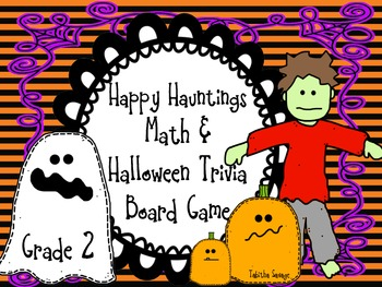 Happy Hauntings- A Math and Halloween Trivia Board Game! Gr.2