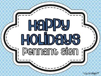 Happy Holidays Pennant Sign FREEBIE
