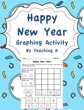 Happy New Year Graphing Activity Kindergarten & First Grade