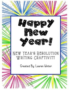 Happy New Year! Resolution Writing Craftivity