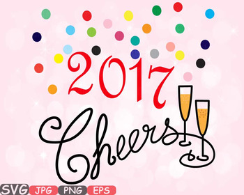 Happy New Year SVG clipart Champagne Cheers 2017 new year'