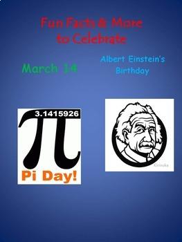 Happy Pi Day March 14 & Albert Einstein's Birthday, too