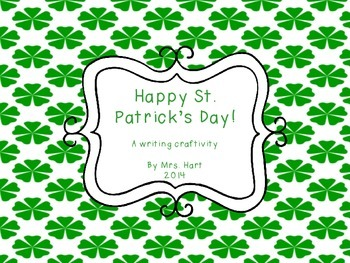 Happy St. Patrick's Day - writing and craftivity