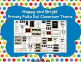 Happy and Bright Primary Polka Dot Classroom Decor