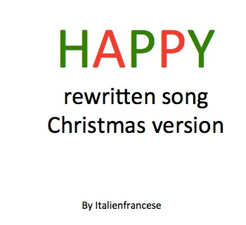 Happy by Pharrell Williams song rewritten for Christmas