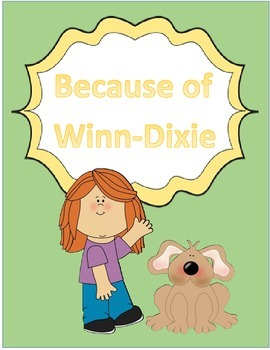 Harcort Journeys 4th Grade Lesson 1 Because of Winn-Dixie