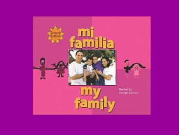 Harcourt Journeys 2nd Grade Mi Familia/My Family