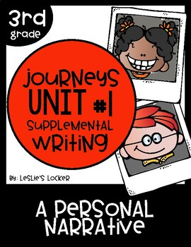 Journeys 3rd Grade Supplemental Writing Project for Unit 1