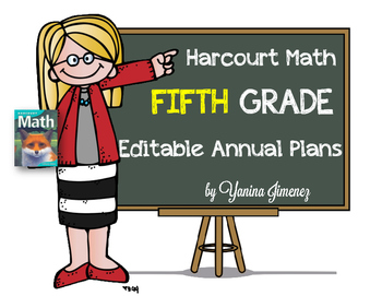 Harcourt Math Fifth Grade Editable Annual Plans aligned wi