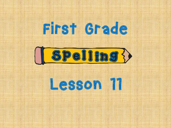 Harcourt Story Town Grade 1 Spelling Lesson 11 Freebie