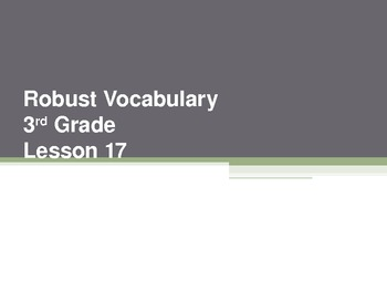 Harcourt Storytown's Robust Vocabulary Slides Grade 3 Lesson 17