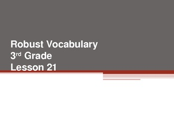 Harcourt Storytown's Robust Vocabulary Slides Grade 3 Lesson 21
