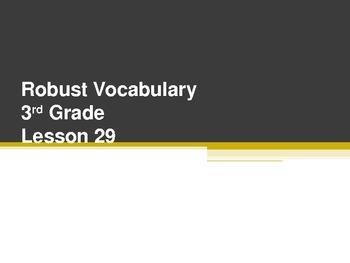 Harcourt Storytown's Robust Vocabulary Slides Grade 3 Lesson 29