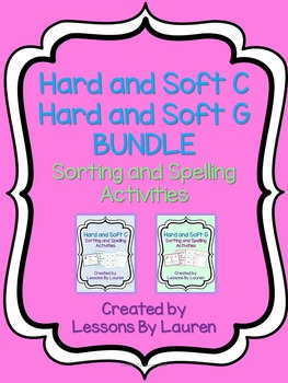 Hard and Soft C and G BUNDLE - Spelling and Sorting Activities