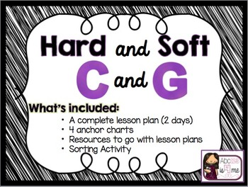 Hard and Soft C and G Lesson Plan, Posters, Wkshts, and So