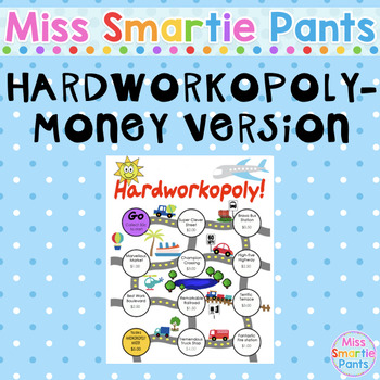 Hardworkopoly Money Version