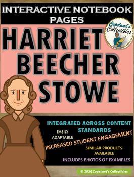Harriet Beecher Stowe's Interactive Notebook Pages